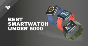 Top 9 Best Smartwatch Under 5,000 Rs. in India | 2021
