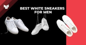 17 Best White Sneakers For Men Under Budget in India | 2021