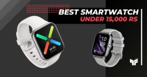 Top 3 Best Smartwatch Under 15,000 Rs. In India | 2021