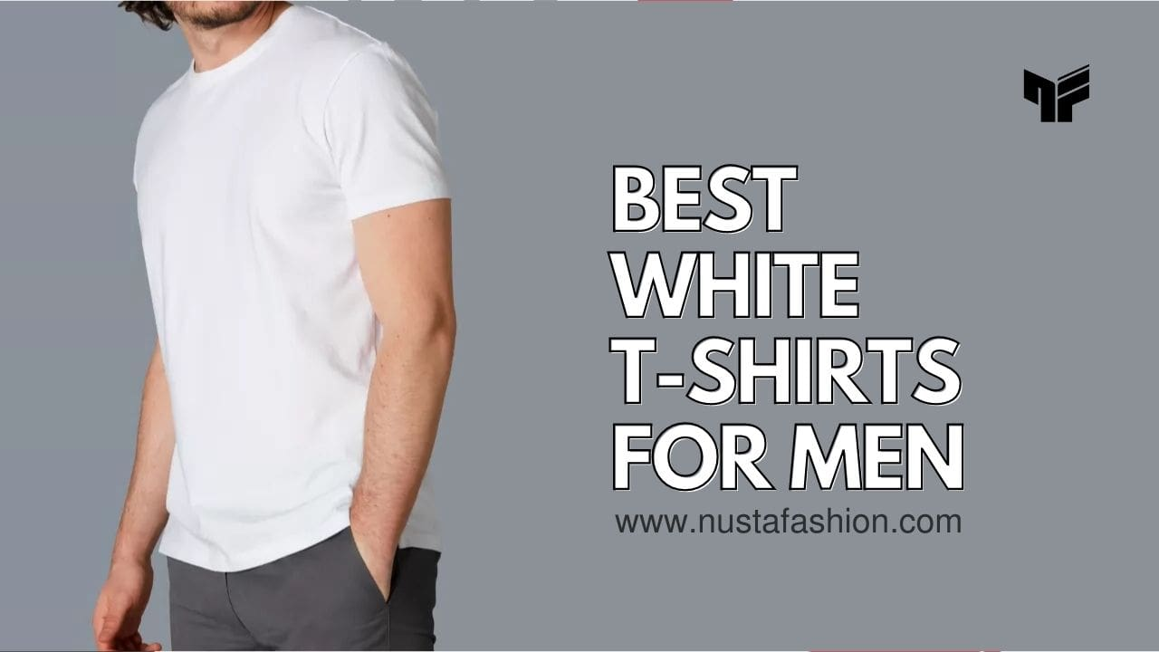 Read more about the article 9 Best Plain White T-Shirt That Every Man Should Have